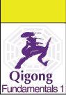 qigong (chi kung) fundamentals 1